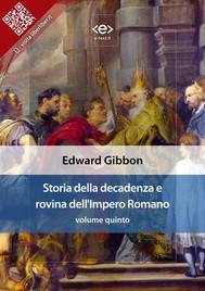 Storia della decadenza e rovina dell'Impero Romano, volume quinto - copertina