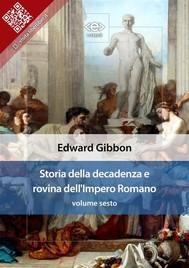 Storia della decadenza e rovina dell'Impero Romano, volume sesto - copertina