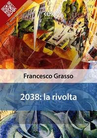 2038: la rivolta - Librerie.coop