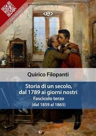 Storia di un secolo, dal 1789 ai giorni nostri : Fasc. III (dal 1859 al 1865) - Librerie.coop