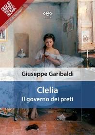 Clelia, il governo dei preti - Librerie.coop
