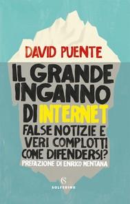 Il grande inganno di Internet - copertina