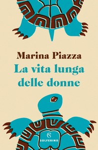 La vita lunga delle donne - Librerie.coop