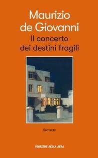 Il concerto dei destini fragili - Librerie.coop