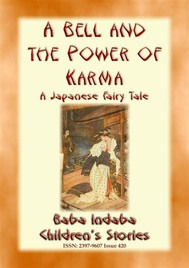 A BELL AND THE POWER OF KARMA - A Japanese Fairy Tale - copertina