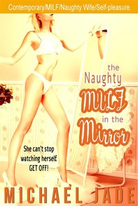 The Naughty MILF in the Mirror - Librerie.coop