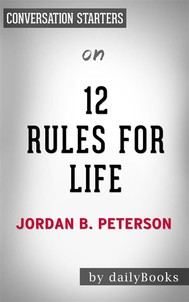 12 Rules For Life: by Jordan Peterson | Conversation Starters - copertina