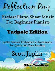 Reflection Rag Easiest Piano Sheet Music for Beginner Pianists Tadpole Edition - copertina