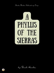 A Phyllis of the Sierras - copertina