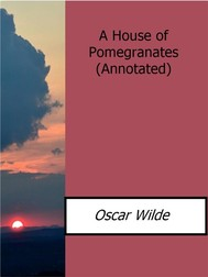 A House of Pomegranates(Annotated) - copertina