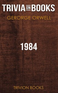 1984 by George Orwell (Trivia-On-Books) - copertina