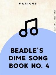 Beadle's Dime Song Book No. 4 - Librerie.coop