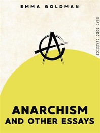 Anarchism and Other Essays - Librerie.coop