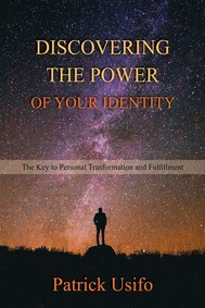 Discovering the Power of Your Identity - copertina
