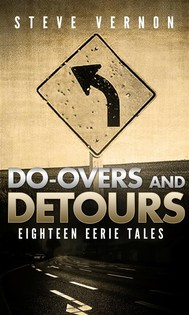 Do-Overs And Detours: Eighteen Eerie Tales - copertina