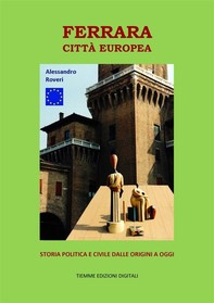 Ferrara Città Europea - Librerie.coop