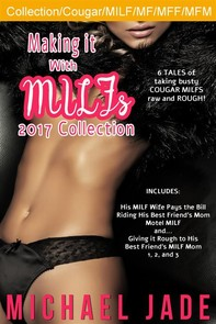 Making it with MILFs 2017 Collection - Librerie.coop