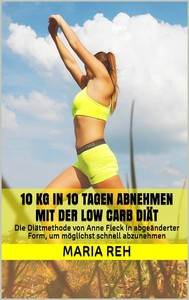 10 kg in 10 Tagen abnehmen mit der Low Carb Diät - copertina