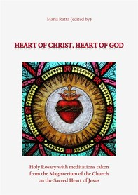 Heart of Christ, Heart of God - Librerie.coop