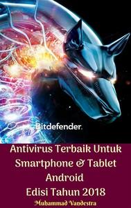Antivirus Terbaik Untuk Smartphone & Tablet Android Edisi Tahun 2018 - copertina
