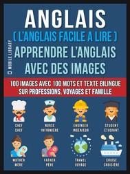 Anglais ( L'Anglais facile a lire ) - Apprendre L'Anglais Avec Des Images - copertina
