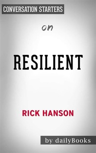 Resilient: by Rick Hanson | Conversation Starters - Librerie.coop