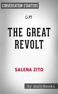 The Great Revolt: Inside the Populist Coalition Reshaping American Politicsby Salena Zito| Conversation Starters - Librerie.coop
