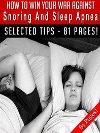 How To Win Your War Against Snoring And Sleep Apnea - Librerie.coop