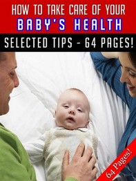 How To Take Care Of Your Baby's Health - Librerie.coop