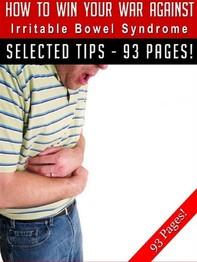 How To Win Your War Against Irritable Bowel Syndrome - Librerie.coop