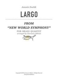 """Antonín Dvořák Largo (from """"New World Symphony"""") for Brass Quartet - copertina"""