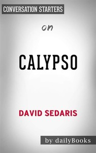 Calypso: by David Sedaris | Conversation Starters - copertina