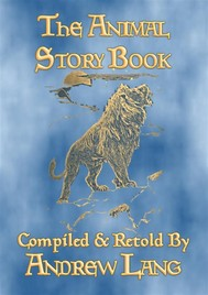 THE ANIMAL STORY BOOK - 63 true stories about animals - copertina