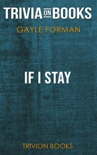 If I Stay by Gayle Forman (Trivia-On-Books) - copertina