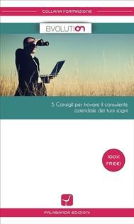 5 consigli per trovare il consulente aziendale dei tuoi sogni - copertina