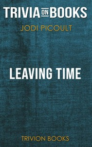 Leaving Time by Jodi Picoult (Trivia-On-Books) - copertina