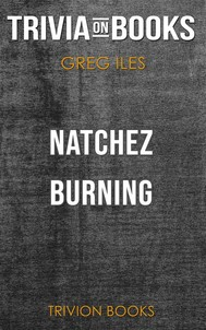 Natchez Burning by Greg Iles (Trivia-On-Books) - copertina