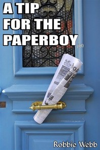 A Tip For The Paperboy(18) - Librerie.coop