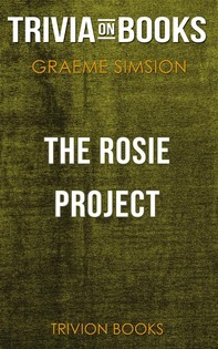 The Rosie Project by Graeme Simsion (Trivia-On-Books) - Librerie.coop