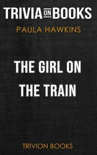 The Girl on the Train by Paula Hawkins (Trivia-On-Books) - Librerie.coop