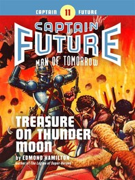 Captain Future #11: Treasure on Thunder Moon - Librerie.coop