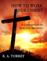 How to Work for Christ - Librerie.coop