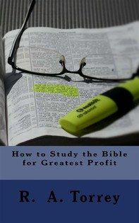 How to Study the Bible for Greatest Profit - Librerie.coop