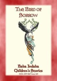 THE BIRD OF SORROW - A Turkish Folktale - Librerie.coop