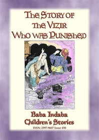THE STORY OF THE VIZIER WHO WAS PUNISHED - An Eastern Fairy Tale - Librerie.coop