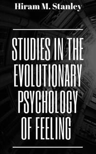 Studies in the Evolutionary Psychology of Feeling - Librerie.coop