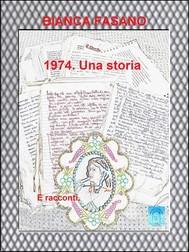 """""""1974. Una storia."""" - copertina"""