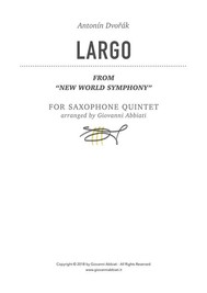 "Antonín Dvořák Largo (from ""New World Symphony"") for Saxophone Quintet - copertina"