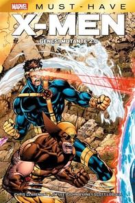 Marvel Must-Have: X-Men - Genesi Mutante 2.0 - Librerie.coop