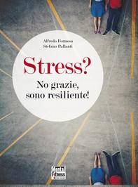 Stress? No grazie sono resiliente! - Librerie.coop